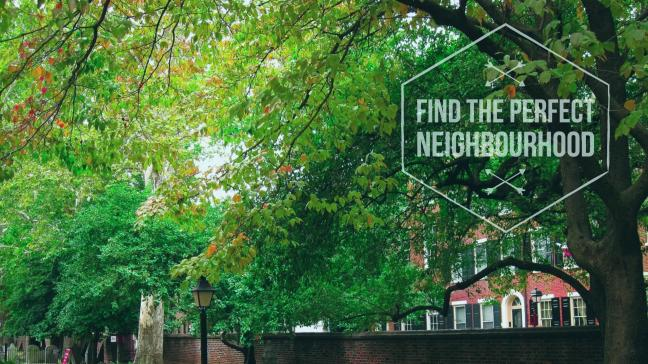 Find the Perfect Neighbourhood